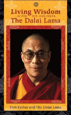 Living Wisdom with the Dalai Lama