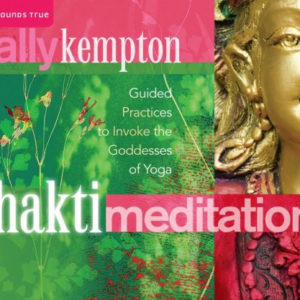 Shakti Meditations