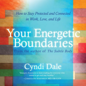 Your Energetic Boundaries