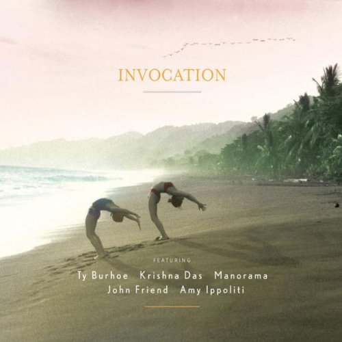 Invocation ~ Ty Burhoe